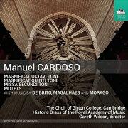 カルドーソ: 第2旋法によるミサ曲/ 8声のマニフィカト/ 4声の...