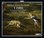 ジュゼッペ・アントニオ・ブレシャネッロ:歌劇「ティスベ」3幕[2CDs]