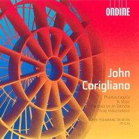 コリリアーノ:組曲「ファンタズマゴーリア」/音楽に寄せて/オスティナートによる幻想曲/3つの幻覚