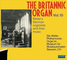 ブリタニック・オルガン第10集ヴェルテのドイツ人オルガニストと彼らの作品集[2CDs]