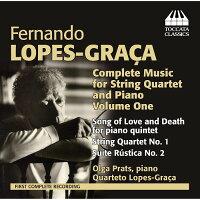 フェルナンド・ロペス=グラサ:弦楽四重奏曲とピアノ五重奏曲集