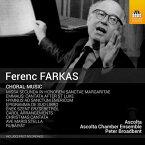 フェレンツ・ファルカシュ:合唱作品集