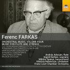 フェレンツ・ファルカシュ:管弦楽作品集 第4集