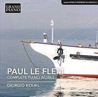 ポール・ル・フレム:ピアノ作品全集
