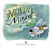 Melody'sMostlyMusicalDay‐朝から夜までメロディいっぱい!