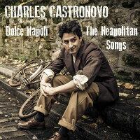 チャールズ・カストロノーヴォ:ナポリの歌曲集
