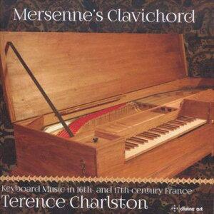 メルセンヌのクラヴィコード 16-17世紀の鍵盤音楽