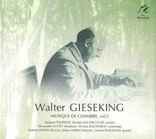 ヴァルター・ギーゼキング:室内楽作品集第2巻
