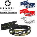 【メール便可】【ポイント10倍】バンデル(BANDEL) Bracelet Reversible ブレスレット リバーシブル/リストバンド/シリコン/アクセサリー/手首【楽ギフ_包装選択】【r】