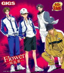 「テニスの王子様」OVA 全国大会篇 オープニングテーマ: Flower -咲乱華- [初回限定生産] / GIGS (越前リョーマ、手塚国光、跡部景吾、真田弦一郎)