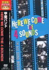 HERE WE COME THE 4 SOUNDS / 甲斐バンド