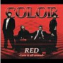 【送料無料選択可!】RED~Love is all around~ [ジャケットB] / COLOR