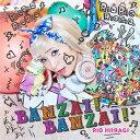 BANZAI ! BANZAI ! [通常盤 D][CD] / 柊木りお