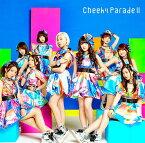 "Cheeky Parade II Type""W""[CD] / Cheeky Parade"