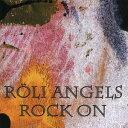 ROCK ON[CD] / ROLI ANGELS