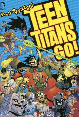 ティーン・タイタンズGO! / 原タイトル:TEEN TITANS GO! TITANS TOGETHER! (ShoPro Books DC COMICS)[本/雑誌] / J・トーレス/作 トッド・ナウク/〔ほか〕画 内藤真代/訳 / ※ゆうメール利用不可