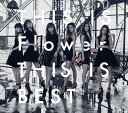 THIS IS Flower THIS IS BEST [CD+Blu-ray][CD] / Flower