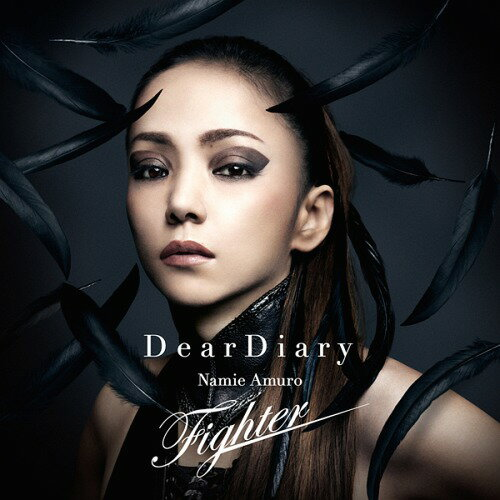 Dear Diary/Fighter [CD+DVD][CD] / 安室奈美恵