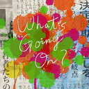 What's Going On? [CD+DVD] [通常盤][CD] / Official髭男dism