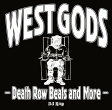WEST GODS -Death Row Beats and More-[CD] / DJ RING