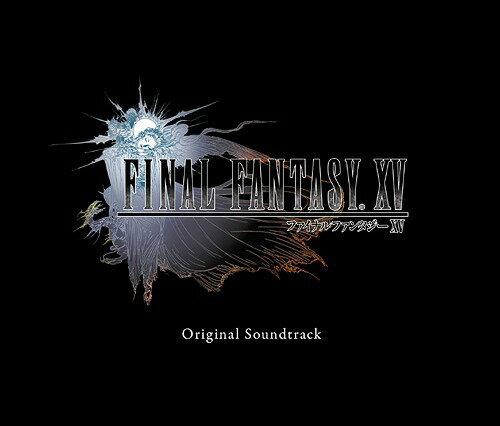 FINAL FANTASY XV Original Soundtrack[CD] / ゲーム・ミュージック