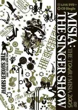 THESINGERSHOW〜THETOUROFMISIA2005 DVD+CD  通常版  DVD /MISIA