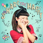 SHARE THE HAPPY [CD+DVD][CD] / 宮脇詩音