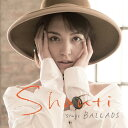 SHANTI sings BALLADS [UHQCD][CD] / SHANTI