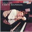 リラクシン・ウィズ・チコ・ランドール [SHM-CD] [完全限定盤][CD] / チコ・ランドール