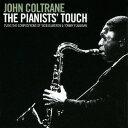 ピアニスツ・タッチ +1ボーナストラック[CD] / ジョン・コルトレーン