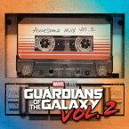 ガーディアンズ・オブ・ザ・ギャラクシー VOL. 2: オーサム・ミックス VOL.2 [輸入盤][CD] / O.S.T.