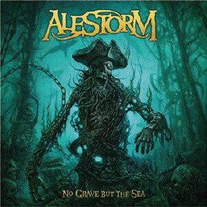 No Grave But The Sea[CD] / ALESTORM