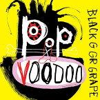ポップ・ヴードゥー [輸入盤][CD] / ブラック・グレープ