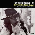 コンプリート・レコーディングス・セヴン・ブリッジズ・ロード[CD] / スティーヴ・ヤング
