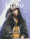 Lillou Vol.01 【表紙】 中条あやみ (サンエイムック)[本/雑誌] / 三栄書房