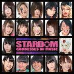 STARDOM GODDESSES OF MUSIC[CD] / オムニバス