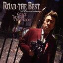 ロード - ザ・ベスト〜25th anniversary [CD+DVD][CD] / 高橋ジョージ & THE 虎舞竜