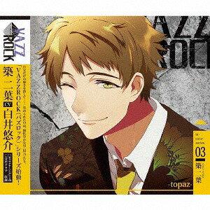 CD, アニメ VAZZROCKbi-color (3) -topaz-CD (CV: )(CV: )