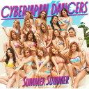 Summer Summer [DVD付初回限定盤][CD] / CYBERJAPAN DANCERS