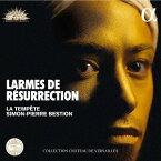 Larmes de Resurrection-復活と涙 17世紀ドイツ・バロックの改悛の音楽[CD] / クラシックオムニバス