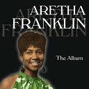 アレサ・フランクリン〜ジ・アルバム[CD] / アレサ・フランクリン