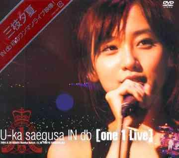 U-kasaegusaINdb one1Live  DVD /三枝夕夏INdb