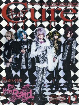 Cure (キュア) 2018年12月号 【表紙】 the Raid 【裏表紙】 DADAROMA[本/雑誌] (雑誌) / エイジアハウス