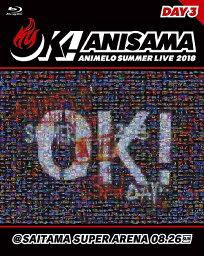 "Animelo Summer Live 2018 ""OK!"" 08.26 / オムニバス"