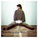 THANK YOU [DVD付初回限定盤 B][CD] / 赤西仁