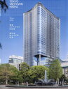 東京ミッドタウン日比谷 新たな街づくりの[本/雑誌] / 三井不動産株式会社日比
