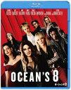 オーシャンズ8[Blu-ray] / 洋画