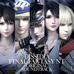 DISSIDIA FINAL FANTASY NT Original Soundtrack Vol.2 [CD] / Game Music (Music: Takeharu Ishimoto)