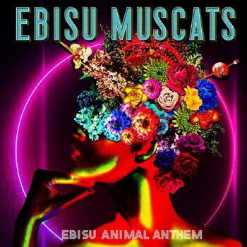 インディーズ, アーティスト名・あ行 EBISU ANIMAL ANTHEM CD