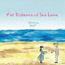 Far Distance of Sea Lane[CD] / Sinyu